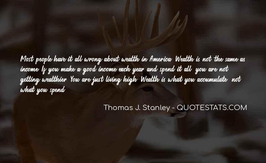 Thomas J. Stanley Quotes #432667