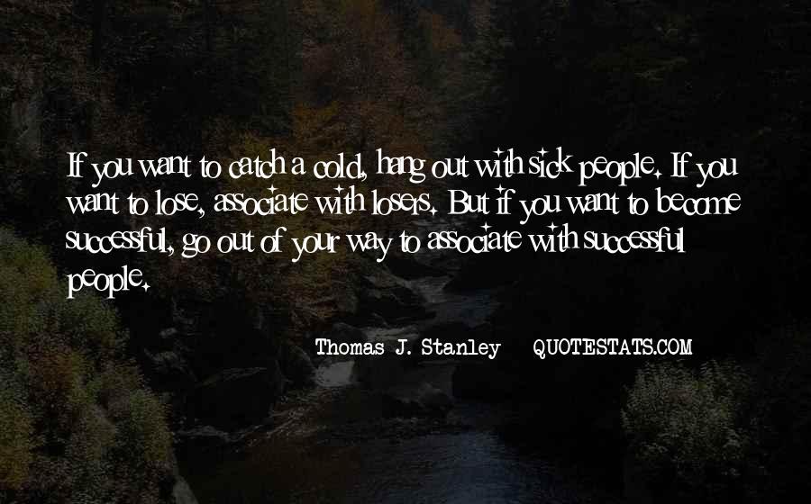 Thomas J. Stanley Quotes #541899