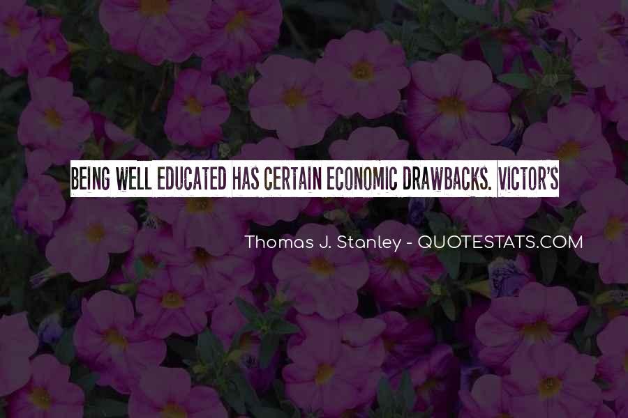 Thomas J. Stanley Quotes #776297