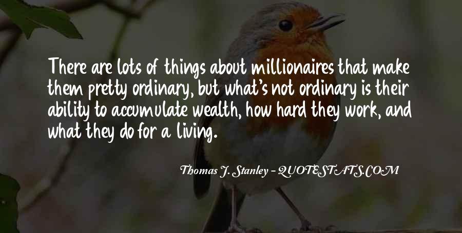 Thomas J. Stanley Quotes #841285