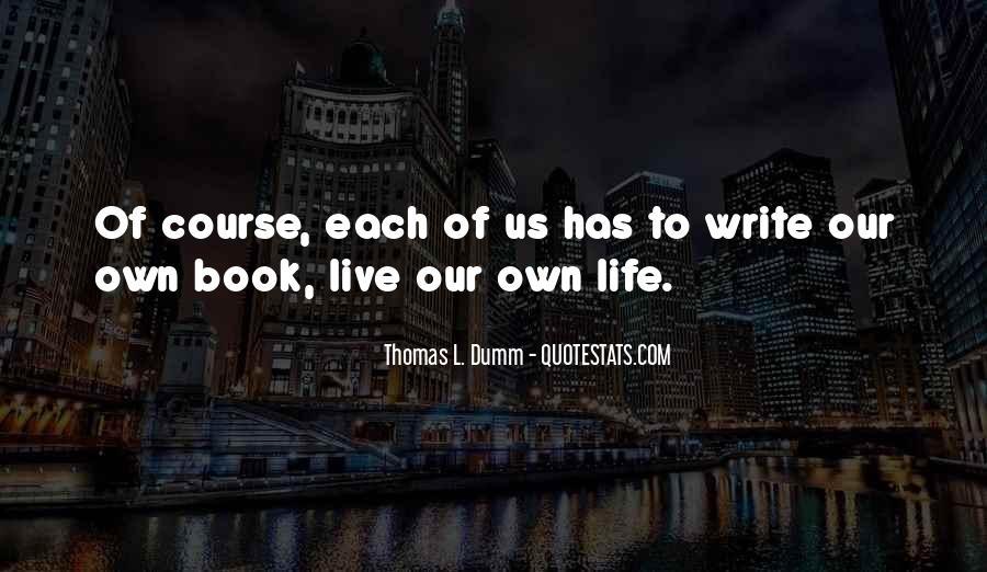 Thomas L. Dumm Quotes #327035