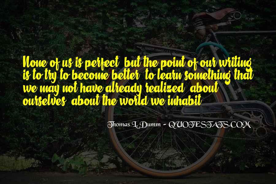 Thomas L. Dumm Quotes #430194