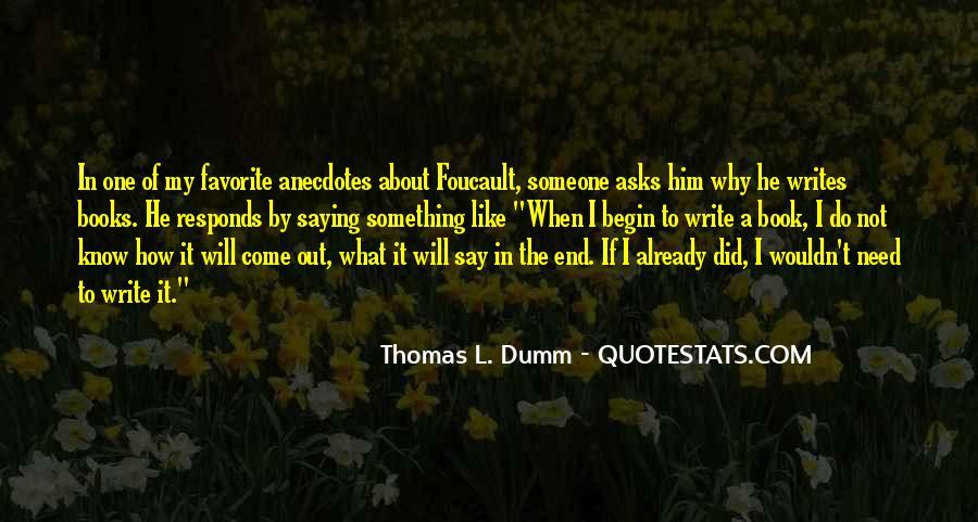 Thomas L. Dumm Quotes #732880