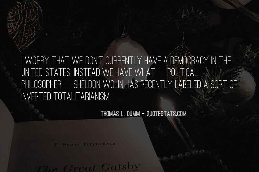 Thomas L. Dumm Quotes #879263