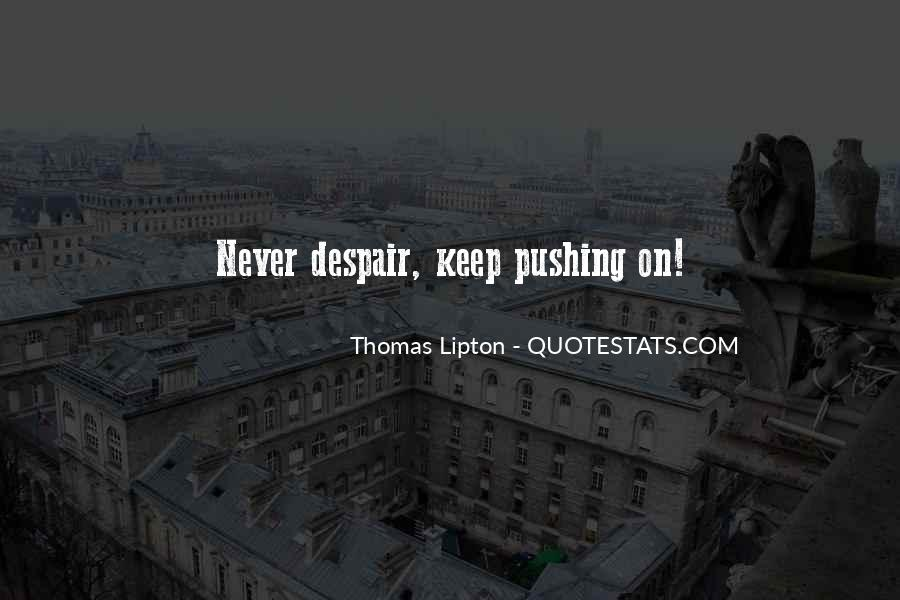 Thomas Lipton Quotes #92614