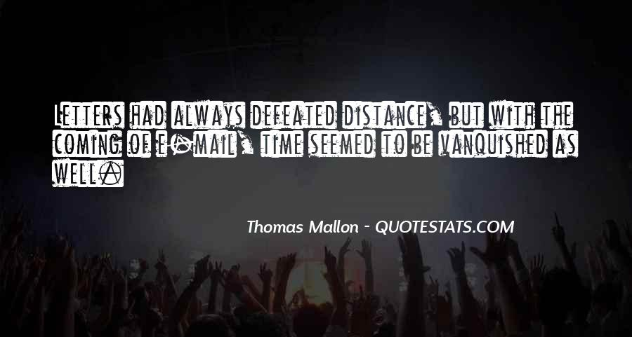 Thomas Mallon Quotes #201393