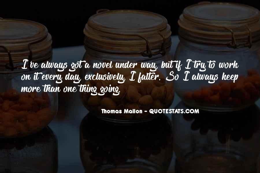 Thomas Mallon Quotes #679475
