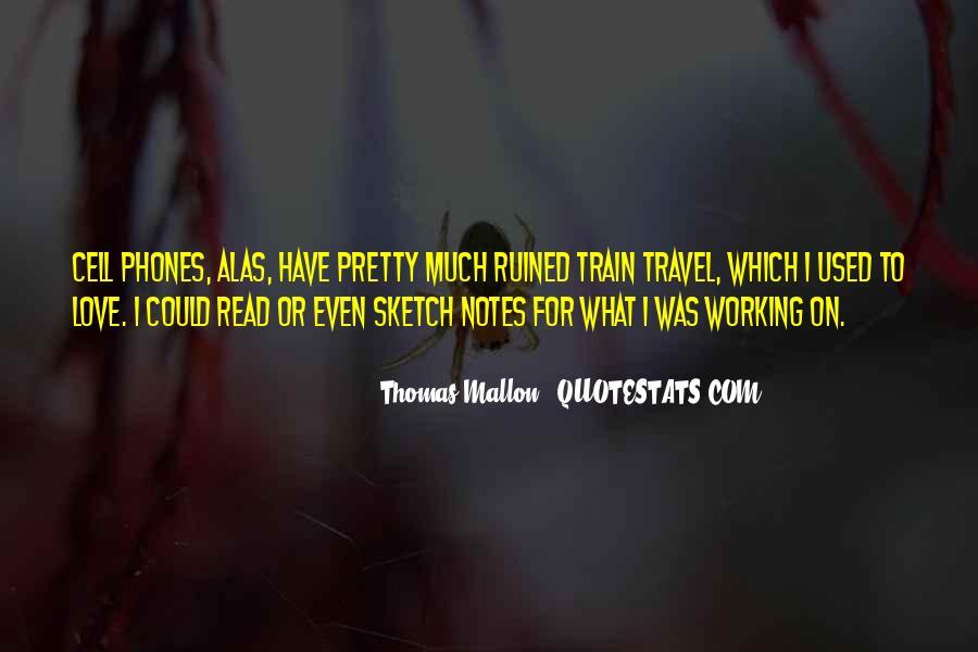 Thomas Mallon Quotes #962428