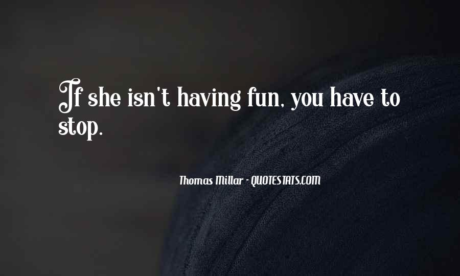 Thomas Millar Quotes #258431