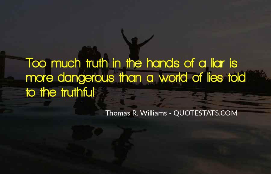 Thomas R. Williams Quotes #325159