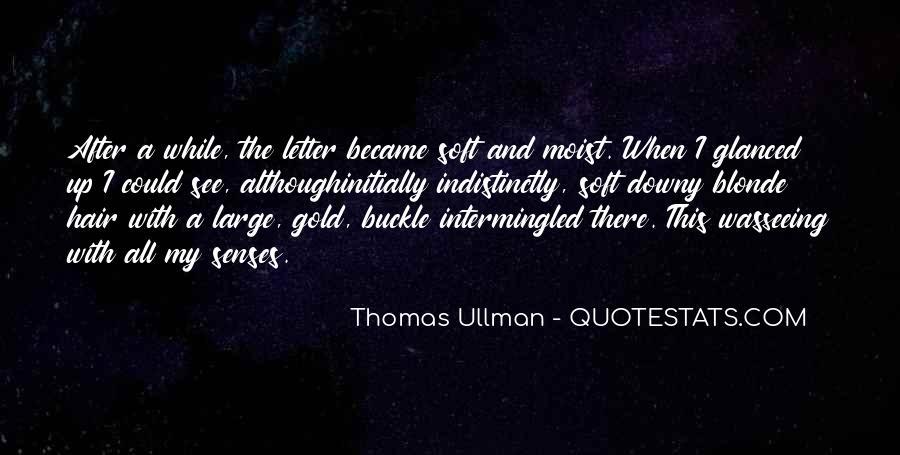 Thomas Ullman Quotes #1755666