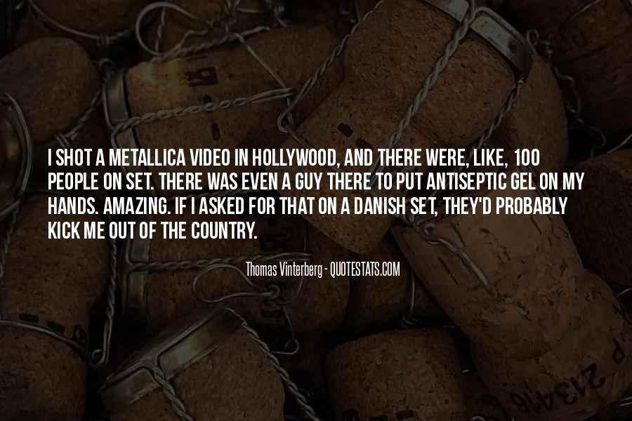 Thomas Vinterberg Quotes #12650