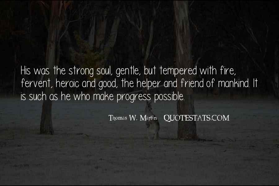 Thomas W. Martin Quotes #411166