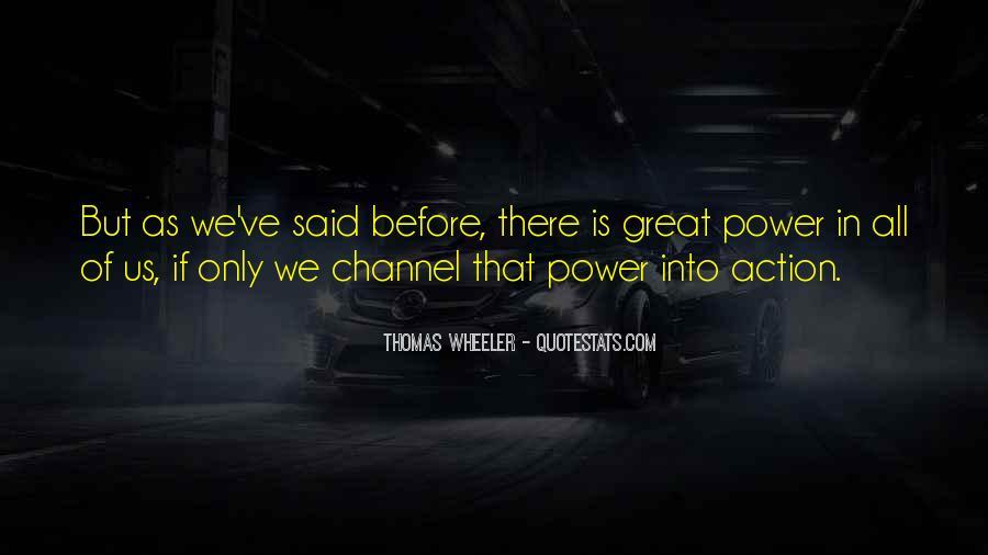 Thomas Wheeler Quotes #920808