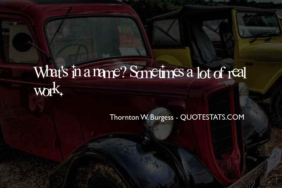 Thornton W. Burgess Quotes #685004
