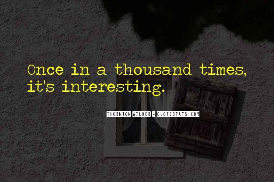 Thornton Wilder Quotes #1011410
