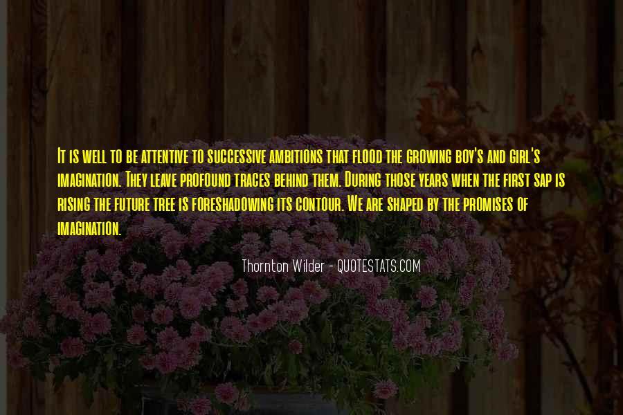 Thornton Wilder Quotes #1030