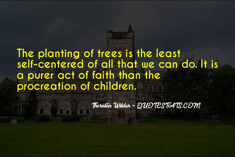 Thornton Wilder Quotes #1042782