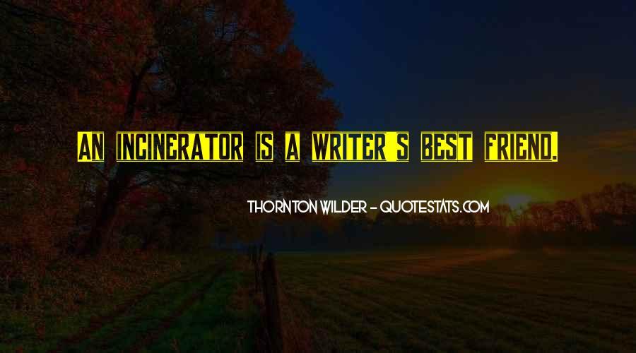Thornton Wilder Quotes #104710