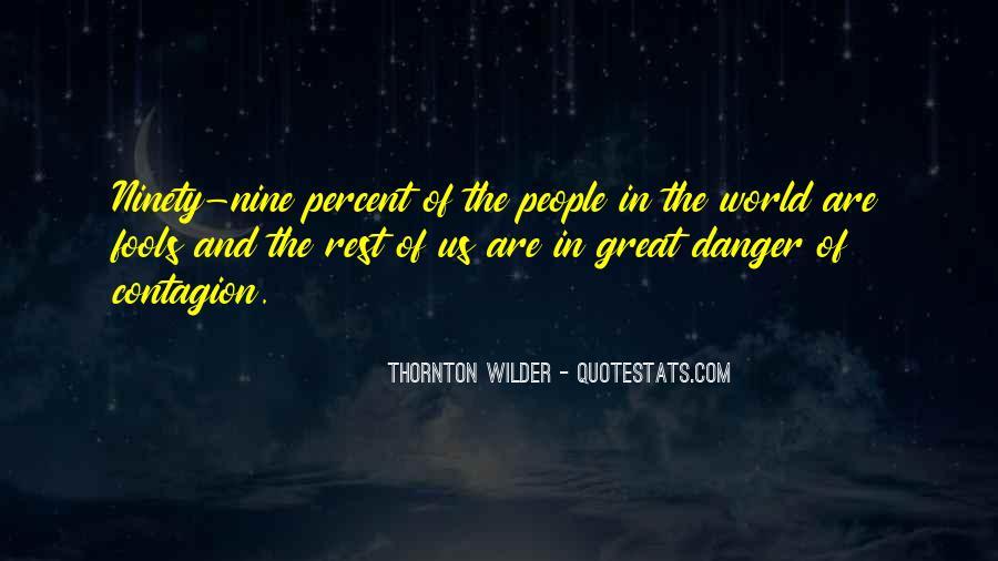 Thornton Wilder Quotes #1261042