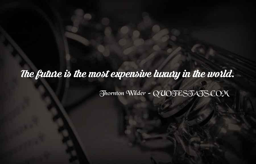 Thornton Wilder Quotes #1382891