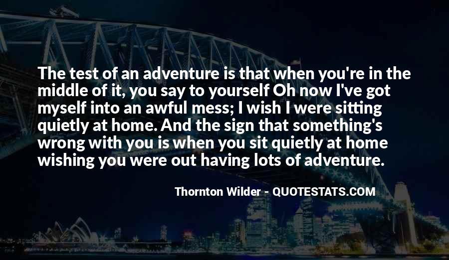 Thornton Wilder Quotes #1388753