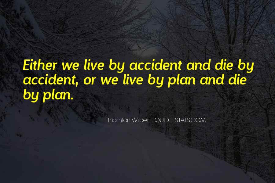 Thornton Wilder Quotes #142668