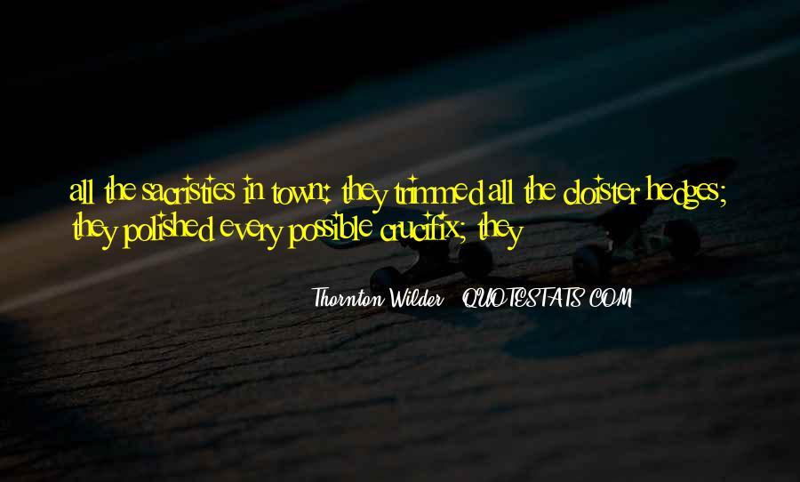 Thornton Wilder Quotes #1440394