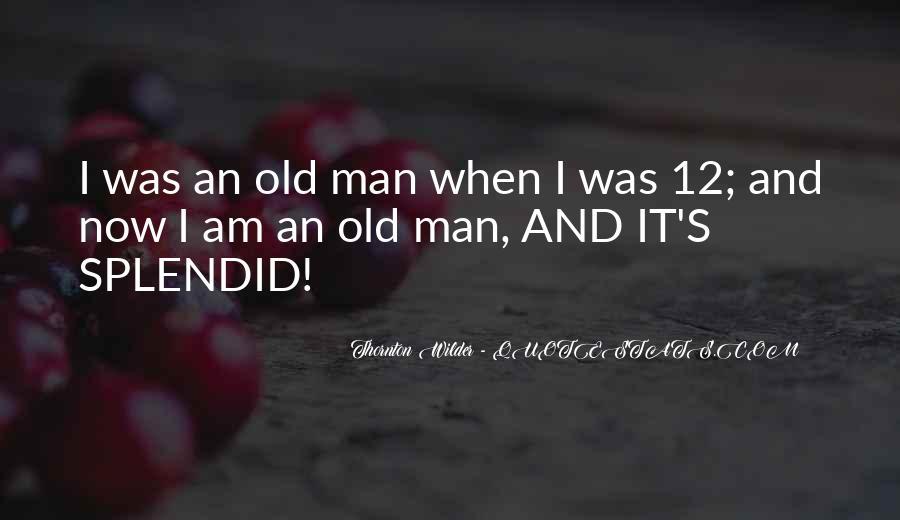 Thornton Wilder Quotes #1610481