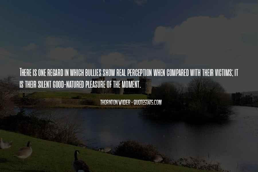Thornton Wilder Quotes #1615387