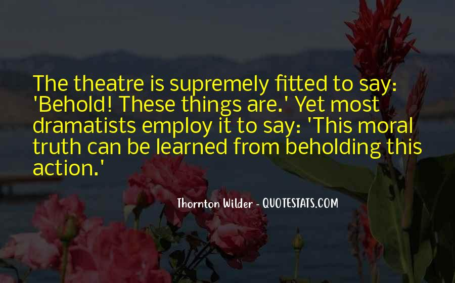 Thornton Wilder Quotes #1752062