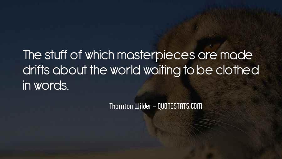 Thornton Wilder Quotes #1823859