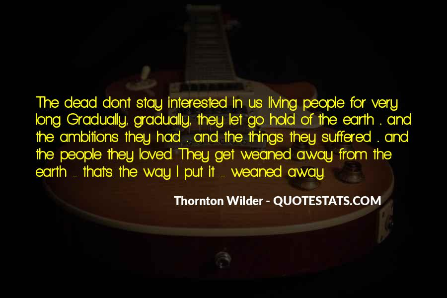 Thornton Wilder Quotes #253788