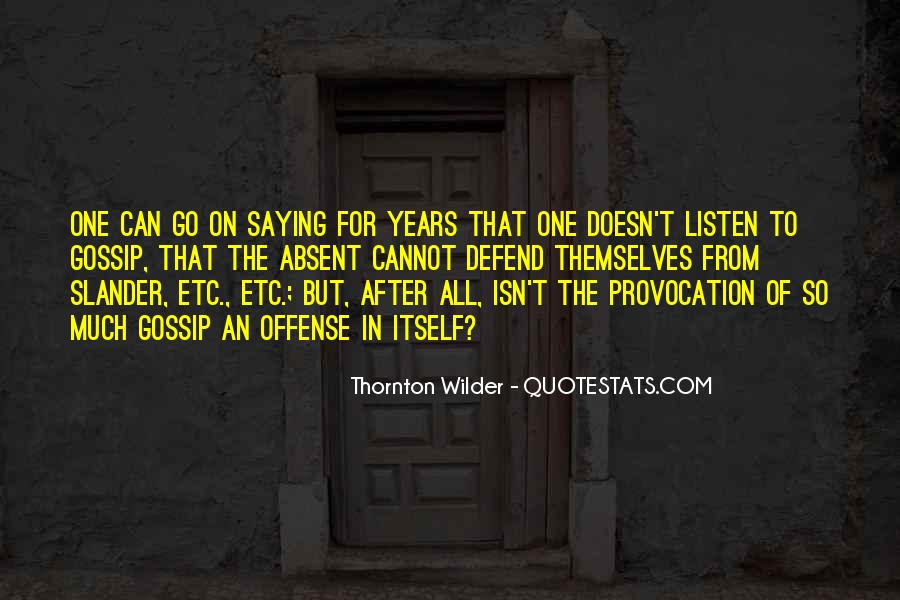 Thornton Wilder Quotes #308982