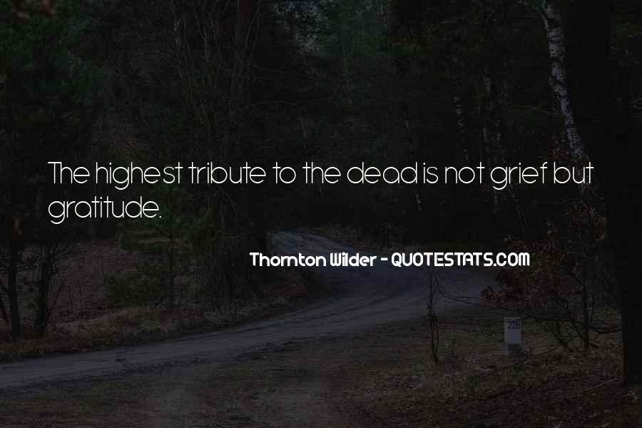 Thornton Wilder Quotes #326055