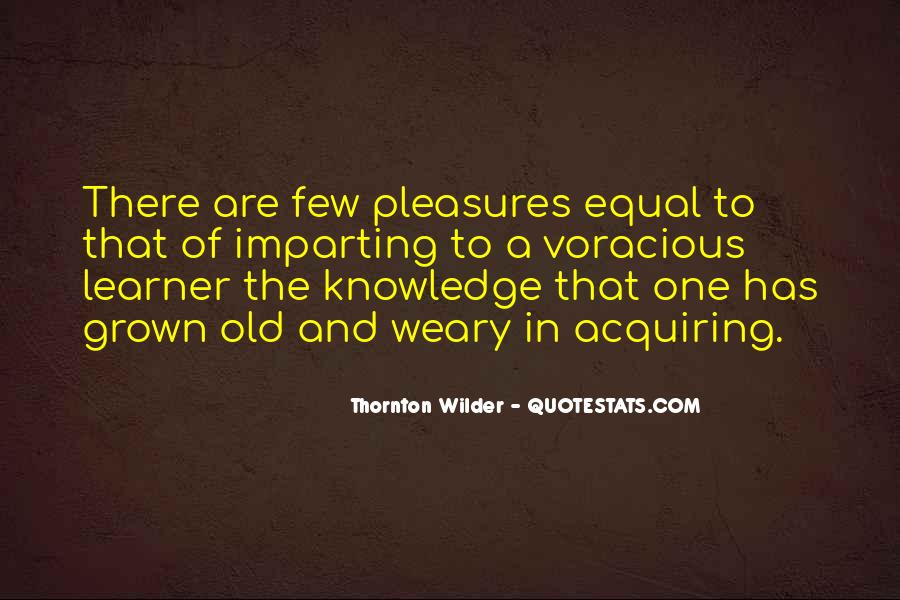 Thornton Wilder Quotes #339146