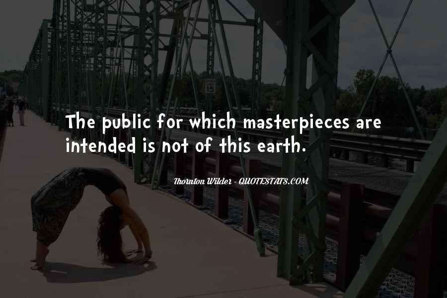 Thornton Wilder Quotes #364293
