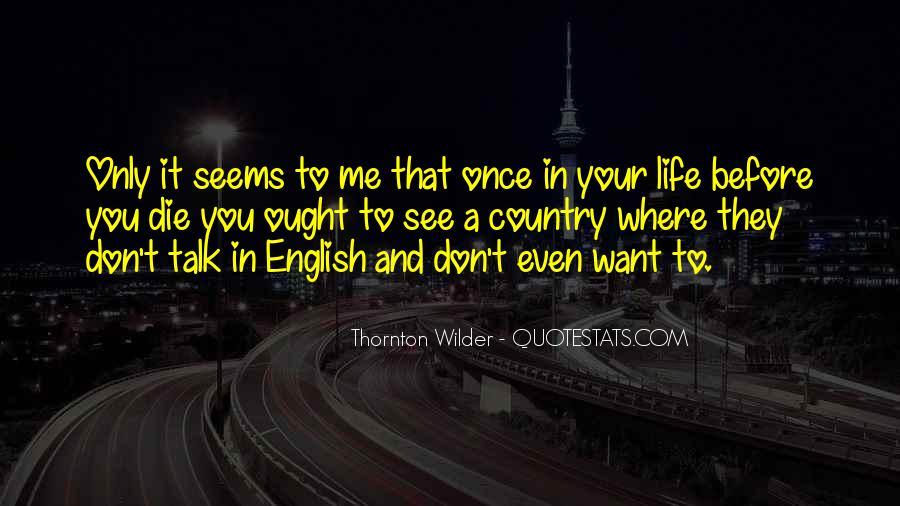 Thornton Wilder Quotes #477154