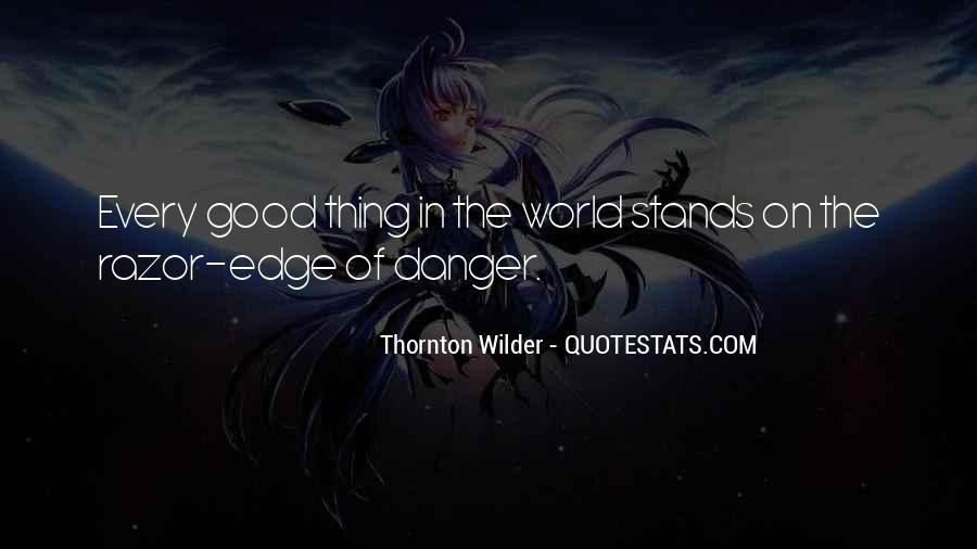 Thornton Wilder Quotes #49931