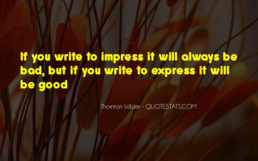 Thornton Wilder Quotes #567828