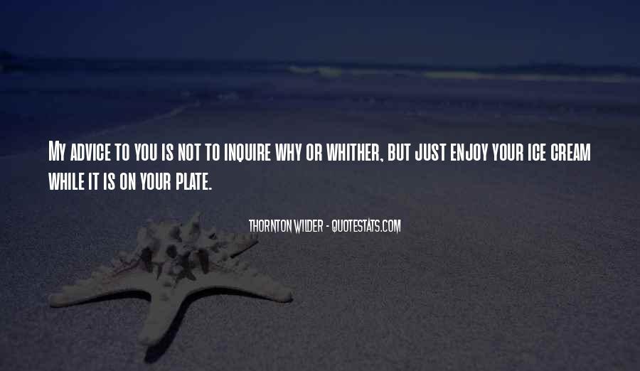 Thornton Wilder Quotes #61223