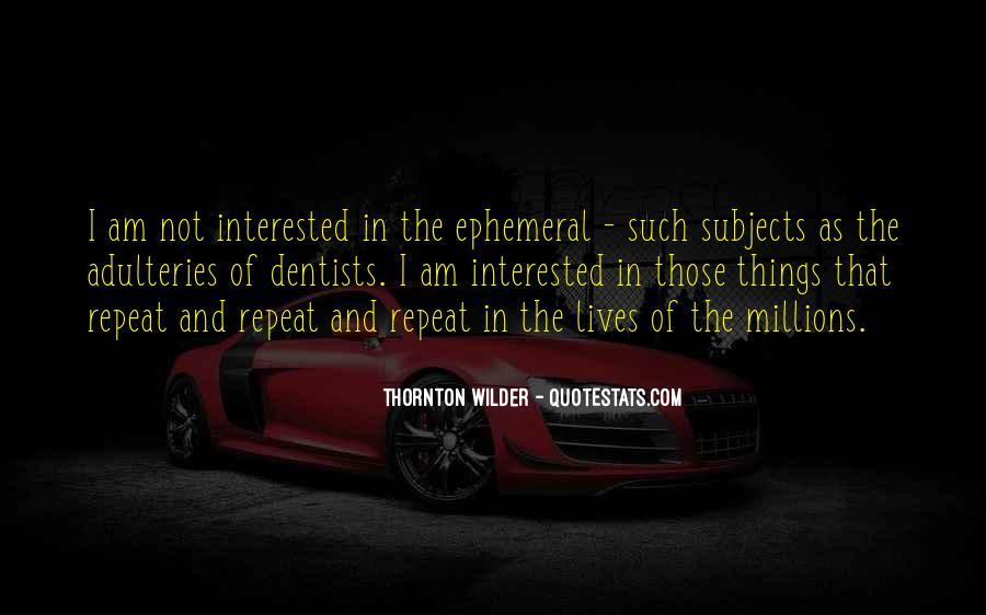 Thornton Wilder Quotes #658536