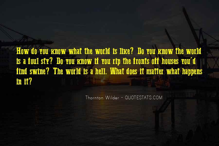Thornton Wilder Quotes #754138