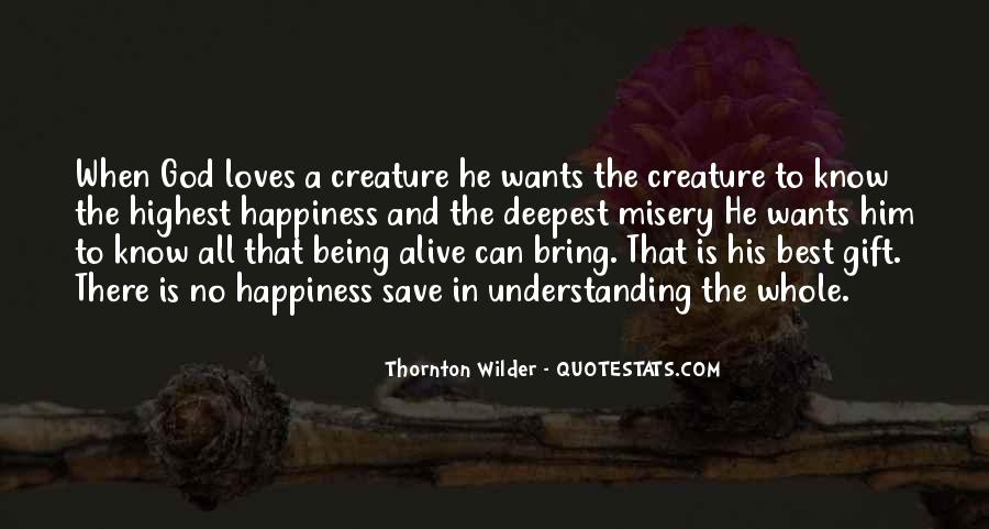 Thornton Wilder Quotes #981397