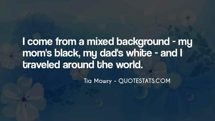 Tia Mowry Quotes #1470186