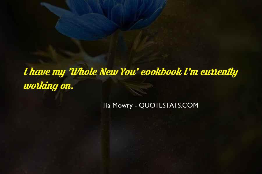 Tia Mowry Quotes #443737