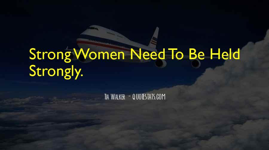 Tia Walker Quotes #1665262