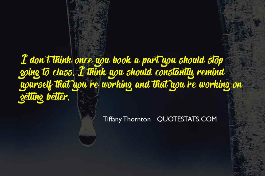 Tiffany Thornton Quotes #881846