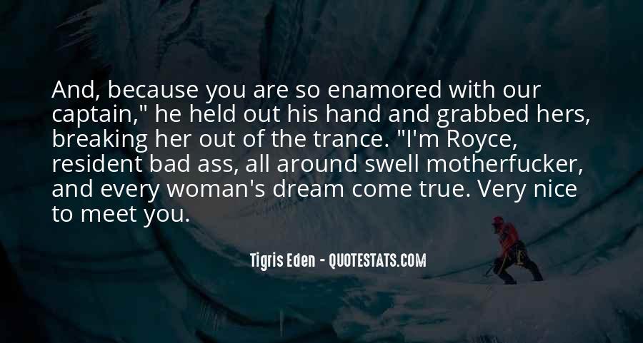 Tigris Eden Quotes #1362101