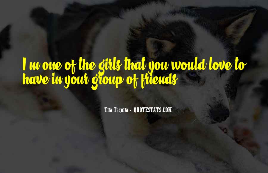Tila Tequila Quotes #1127599